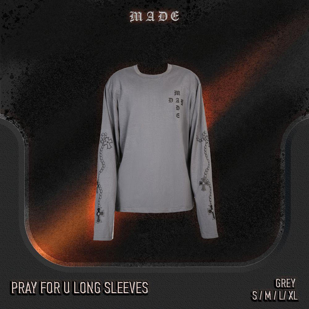 Pray for u long sleeves